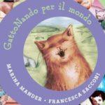 GattoNando per il mondo di Marina Mander e Francesca Sacconi per Albe Edizioni