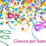 Genova per Bambini: tanti eventi di Carnevale!