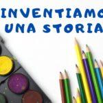 Inventiamo una storia: il progetto per regalare favole ai bambini